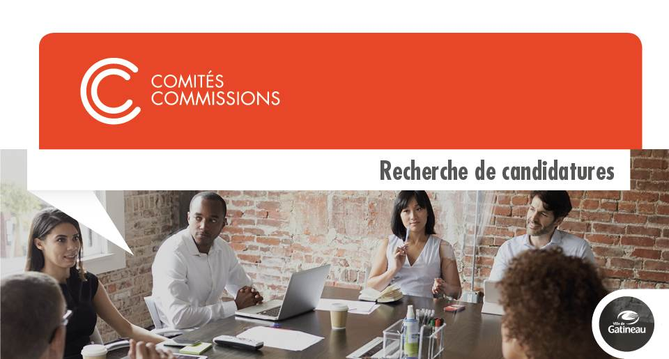 http://www.gatineau.ca/upload/newsreleases/2017126152039_-1709618226_ccommissions_candidatures_flash.jpg